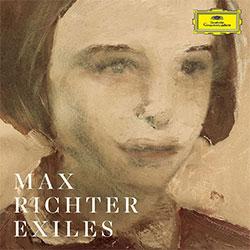 "Max Richter ""Exiles"""
