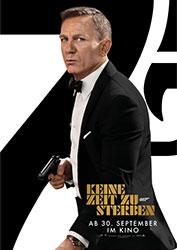 """""""Keine Zeit zu sterben"""" Filmplakat (© 2021 DANJAQ, LLC AND MGM. ALL RIGHTS RESERVED.)"""