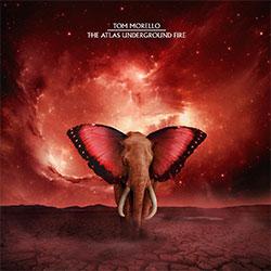 "Tom Morello ""The Atlas Underground Fire"""