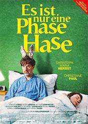 """""""Es ist nur eine Phase, Hase"""" Filmplakat (© Majestic)"""